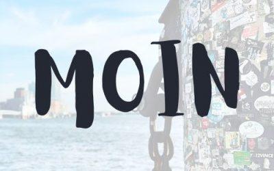 MOIN FROM HAMBURG: NEWSLETTER #8